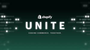 總結Shopify Unite 2021-Fun is Under-Rated/Online Store 2.0 史上最彈性,可規模化,最高效能的Shopify版本