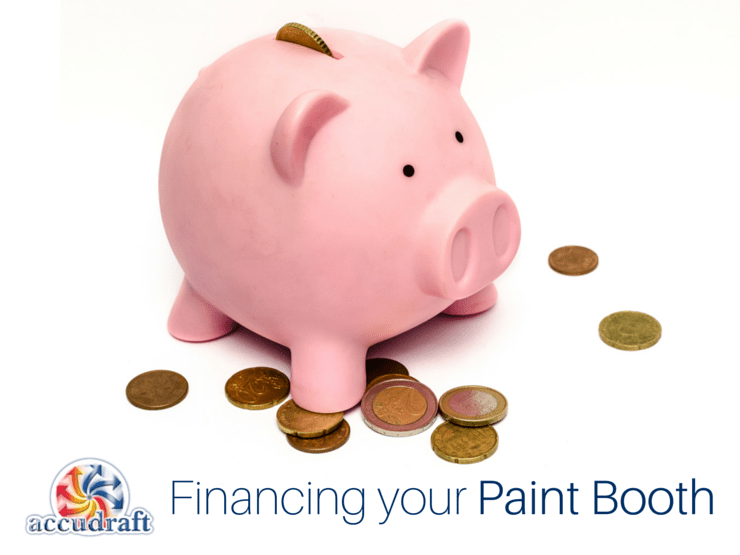 Short on Finances? Here's How Accudraft Can Help You Finance Your Paint Booth