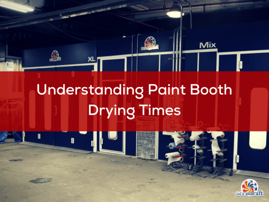 Understanding Paint Booth Drying Times (1)
