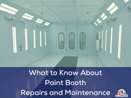 What to Know About Paint Booth Repairs and Maintenance