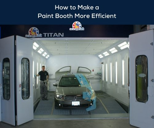 How to Make a Paint Booth More Efficient