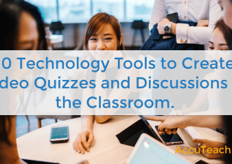 Classroom Technology Tools to Create Video Quizzes