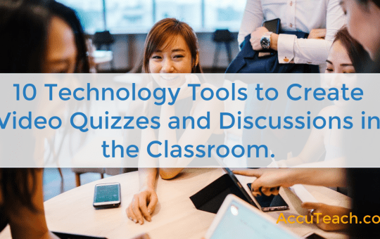 10 Classroom Technology Tools to Create Video Quizzes