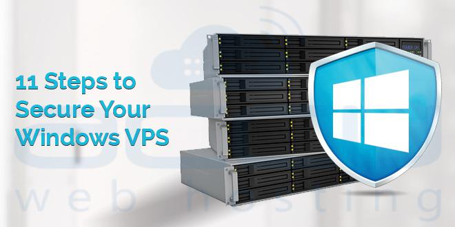 11 Steps to Secure Your Windows VPS