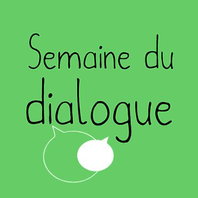 Semaine du Dialogue