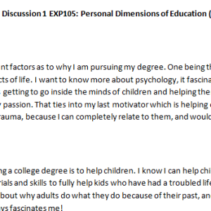 Week 1 - Discussion 1 EXP105: Personal Dimensions of Education (L301829J) ASHFORD UNIVERSITY