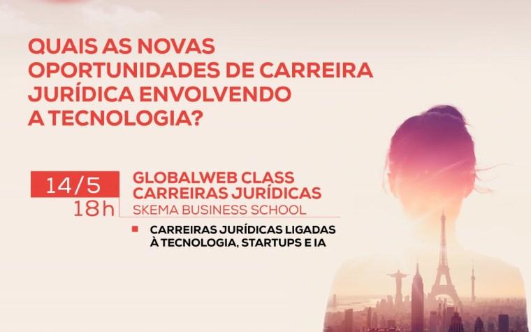 Skema GlobalWeb Class Tecnologia e Carreiras Jurídicas