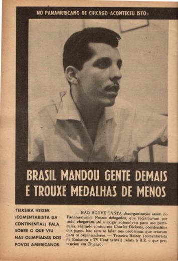 F 04 - Teixeira Heizer - 1959 - entrevista a RE sobre o Pan Americano - I -
