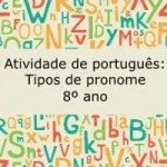 Atividade de português: Tipos de pronomes – 8º ano