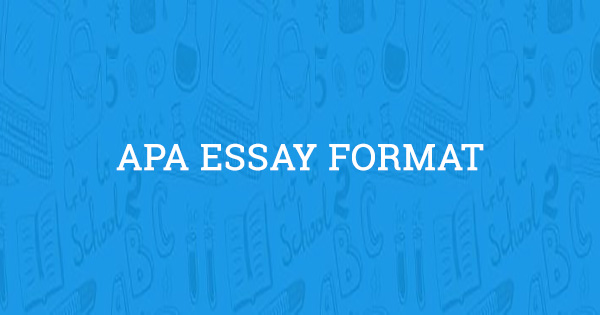 apa guidelines for essays