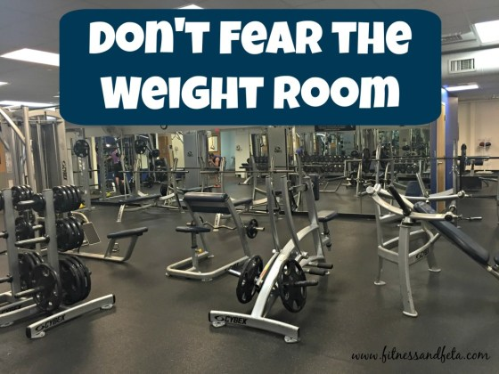 Don't Fear the Weight Room