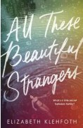 ACHUKAreview: All These Beautiful Strangers by Elizabeth Klehfoth