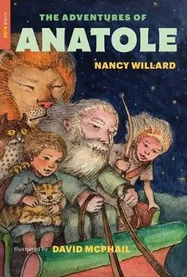 The Adventures of Anatole by Nancy Willard ill. David McPhail