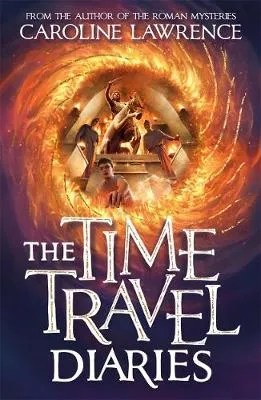 The Times Travel Diaries by Caroline Lawrence