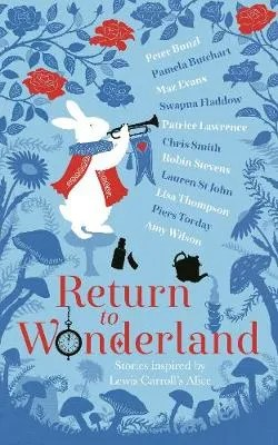 Return To Wonderland by various authors