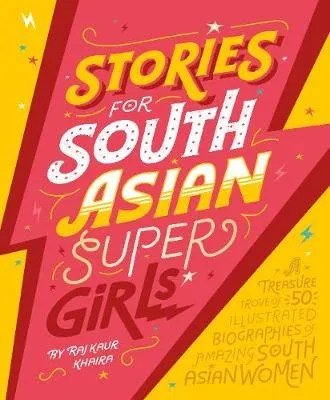 Stories for South Asian Super Girls by Raj Kaur Khaira