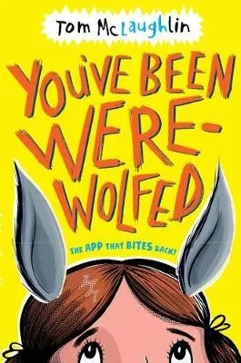 You've Been Were-Wolfed by Tom McLaughlin