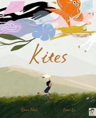 Kites by Simon Mole ill. Oamul Lu