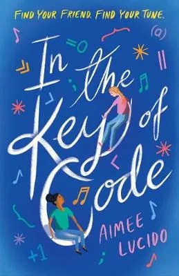 In The Key Of Code by Aimee Lucido
