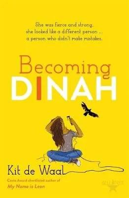 Becoming Dinah by Kit de Wall