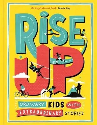 Rise Up: Ordinary Kids With Extraordinary Stories by Amanda Li, ill. Amy Blackwell
