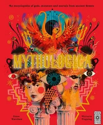 Mythologica by Stephen Kershaw ill. Victoria Topping