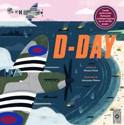 D-Day by Michael Noble ill. Alexander Mostov