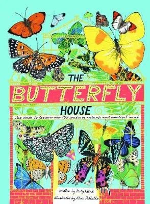 The Butterfly House by Katy Flint ill. Alice Pattullo