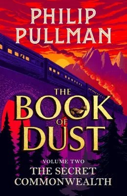 The Book of Dust vol. 2 The Secret Commonwealth by Philip Pullman ill. Chris Wormell