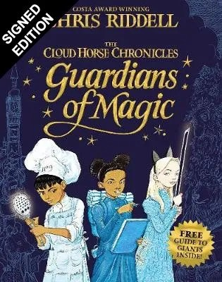 Guardians of Magic: The Cloud Horse Chronicles by Chris Riddell