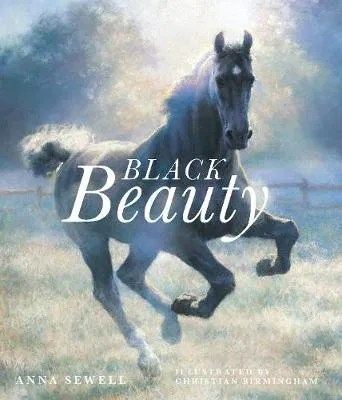 Black Beauty by Anna Sewell ill. Christian Birmingham