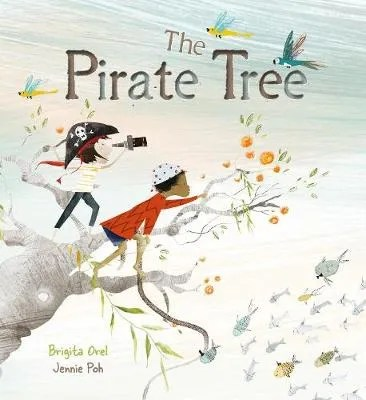The Pirate Tree by Brigita Orel ill Jennie Poh