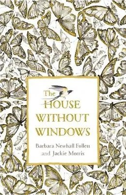 The House Without Windows by Barbara Newhall Follet