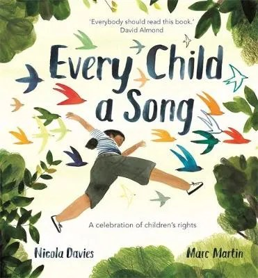 Every Child A Song by Nicola Davies ill Marc Martin
