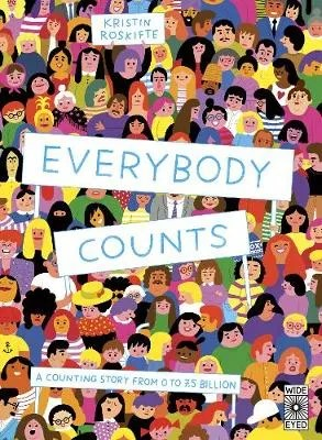 Everybody Counts by Kristin Roskifte