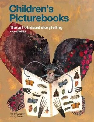 Children's Picture Books – The art of visual storytelling 2nd edition by Martin Salisbury and Morag Styles