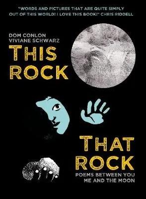 This Rock That Rock by Dom Conlon ill. Viviane Schwarz