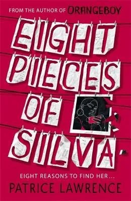 Eight Pieces of Silva by Patrice Lawrence