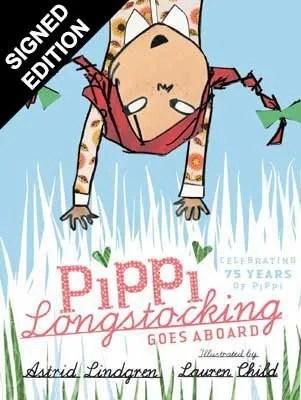 Pippi Longstocking Goes Aboard by Astrid Lindgren ill. Lauren Child