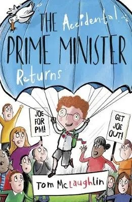 The Accidental Prime Minister Returns by Tom McLaughlin