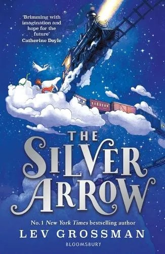 The Silver Arrow by Lev Grossman