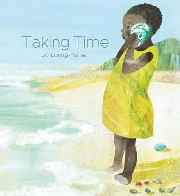 Taking Time by Jo Loring-Fisher