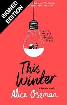This Winter: A Solitaire novella by Alice Oseman