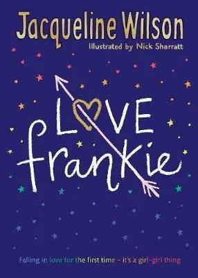 Love Frankie by Jacqueline Wilson ill. Nick Sharratt