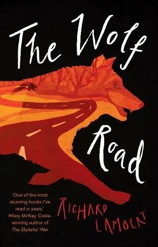 The Wolf Road by Richard Lambert