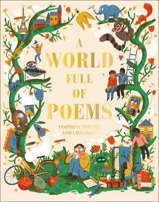 A World Of Poems ed. Sylvia Vardell ill. Sonny Ross