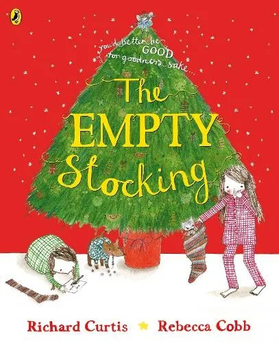 The Empty Stocking by Richard Curtis ill. Rebecca Cobb