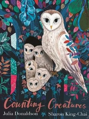 Counting Creatures by Julia Donaldson ill. Sharon King-Chai