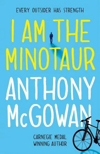 I Am The Minotaur by Anthony McGowan
