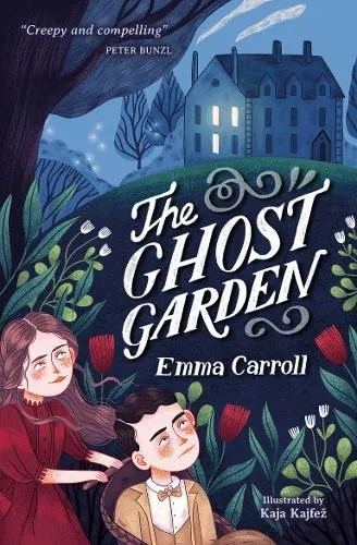 The Ghost Garden by Emma Carroll ill. Kaja Kajfez
